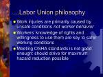 labor union philosophy