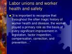 labor unions and worker health and safety