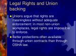 legal rights and union backing