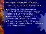 management accountability lawsuits criminal prosecution