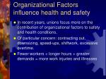 organizational factors influence health and safety