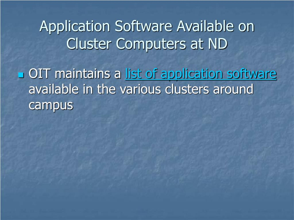 Application Software Available on Cluster Computers at ND