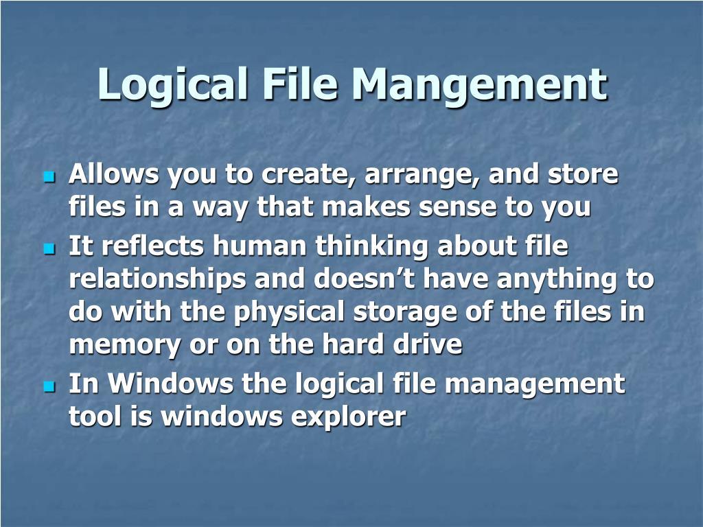 Logical File Mangement