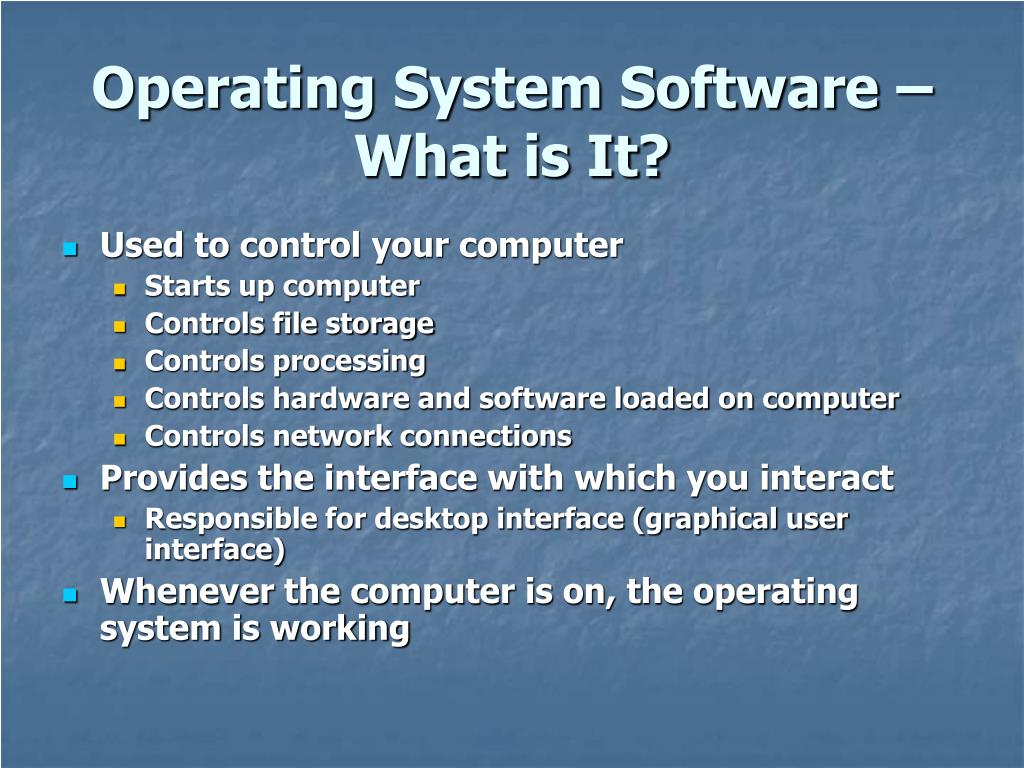 Operating System Software – What is It?