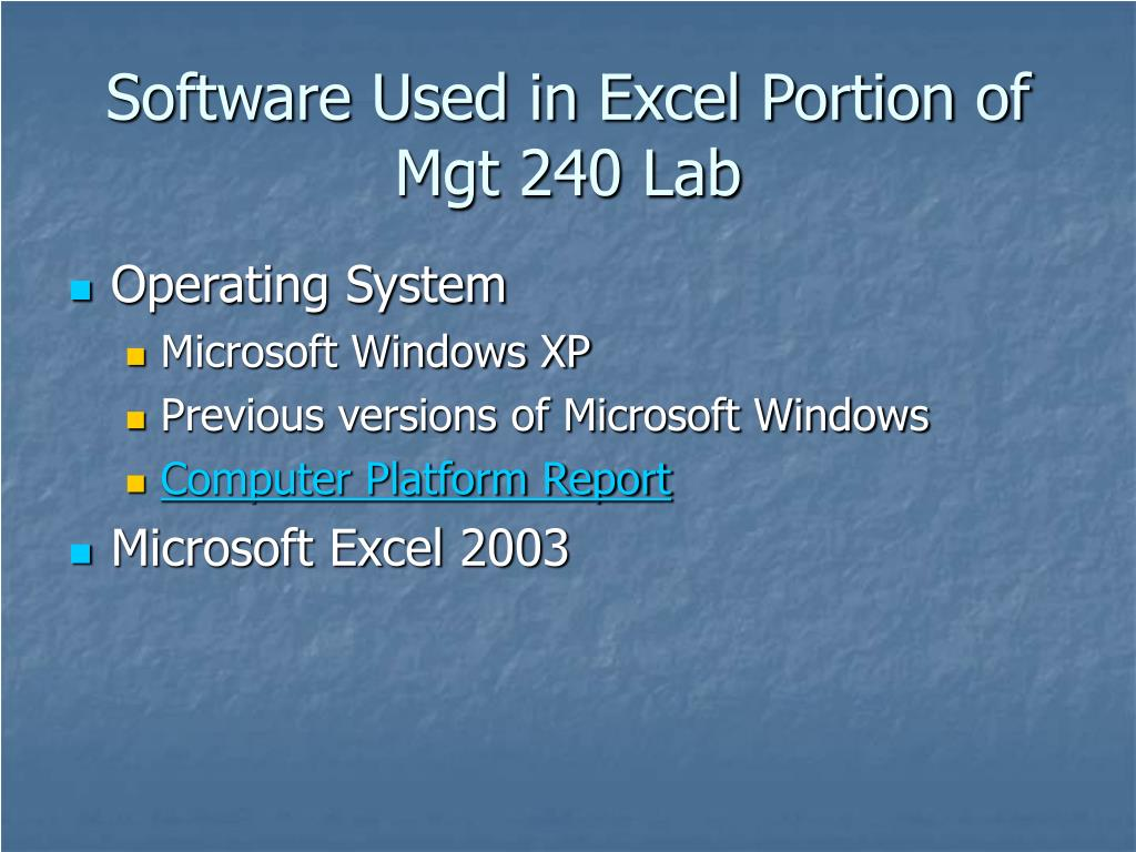 Software Used in Excel Portion of Mgt 240 Lab