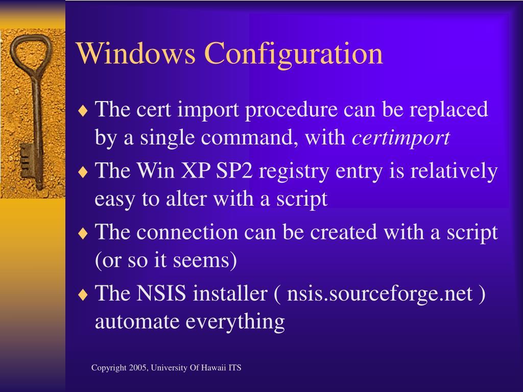 Windows Configuration