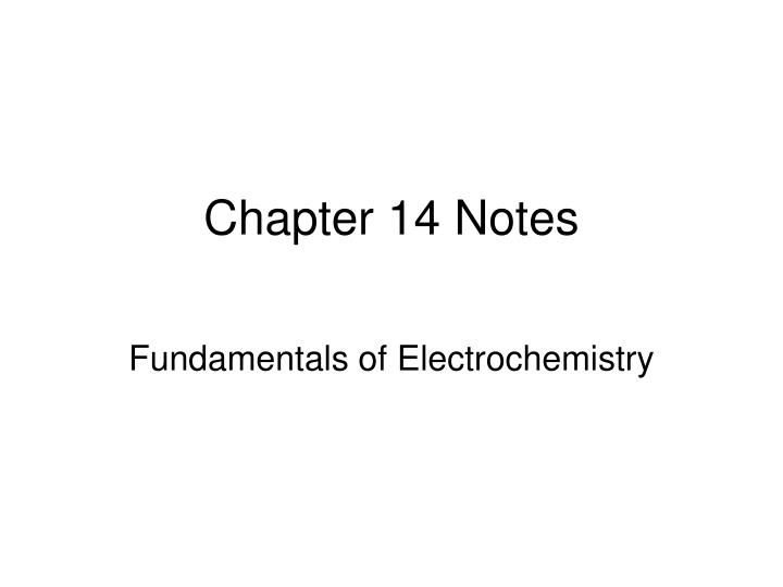 chapter 14 notes n.