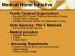 medical home initiative