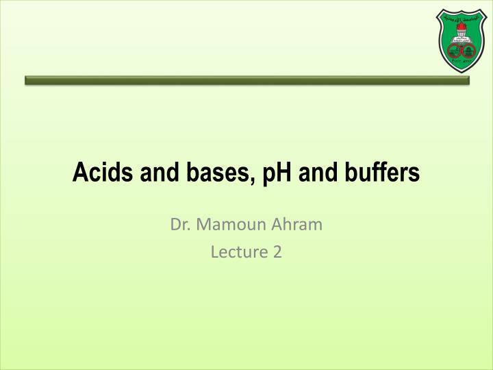 acids and bases ph and buffers n.