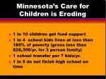 minnesota s care for children is eroding