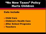 no new taxes policy hurts children