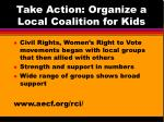 take action organize a local coalition for kids