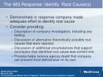 the 483 response identify root cause s