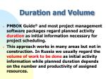duration and volume