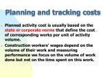 planning and tracking costs