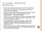 actuaciones servicio de inspecci n