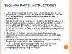 segunda parte instrucciones