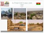 le projet zaca 1990 1996 images