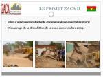 le projet zaca ii10