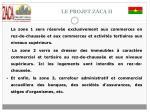 le projet zaca ii5