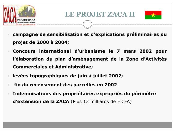 LE PROJET ZACA II