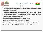 le projet zaca ii9
