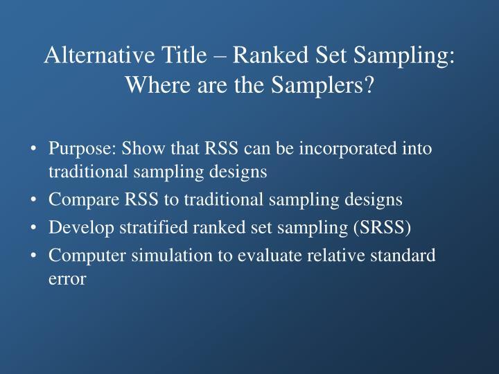 Alternative title ranked set sampling where are the samplers