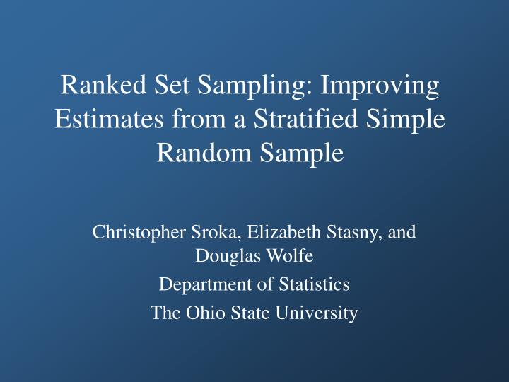 ranked set sampling improving estimates from a stratified simple random sample n.