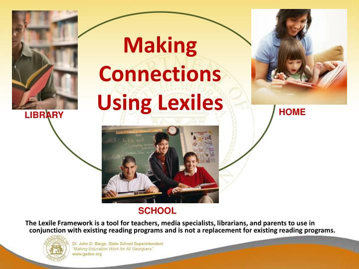 Making Connections  Using Lexiles