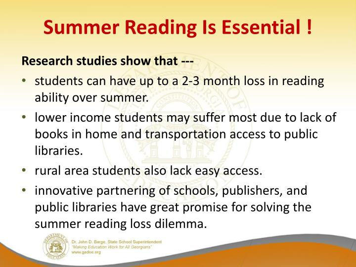 Summer Reading Is Essential !