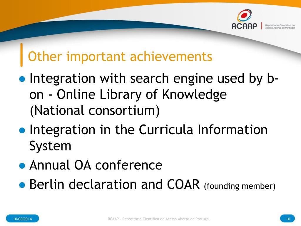 Other important achievements
