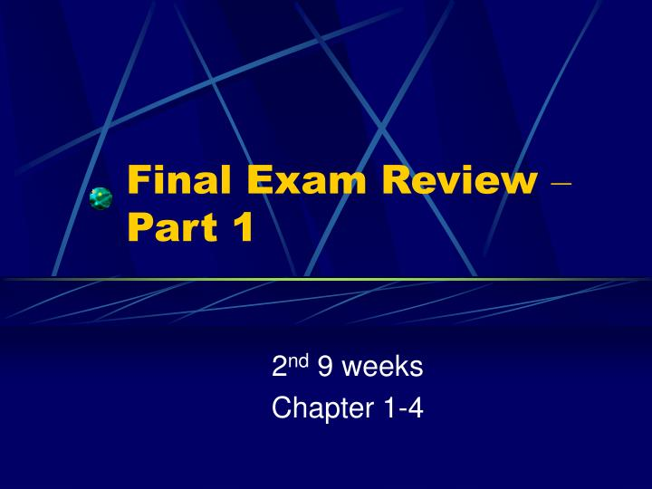 final exam review part 1 n.