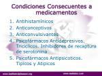 condiciones consecuentes a medicamentos