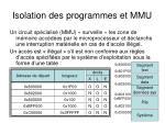 isolation des programmes et mmu