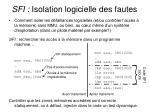 sfi isolation logicielle des fautes