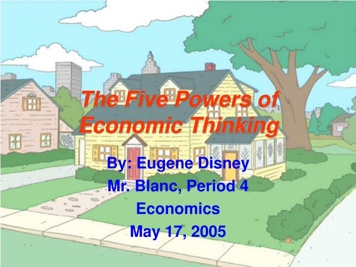 the five powers of economic thinking n.