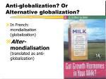 anti globalization or alternative globalization