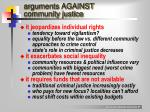 arguments against community justice