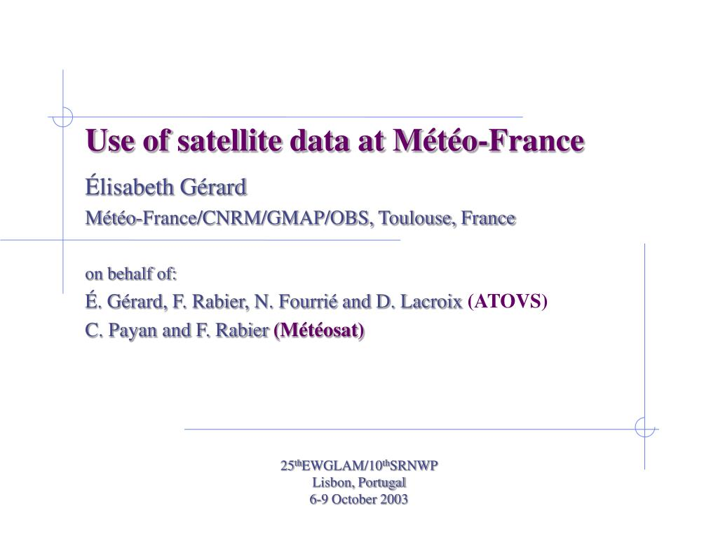 use of satellite data at m t o france l.