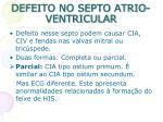 defeito no septo atrio ventricular1