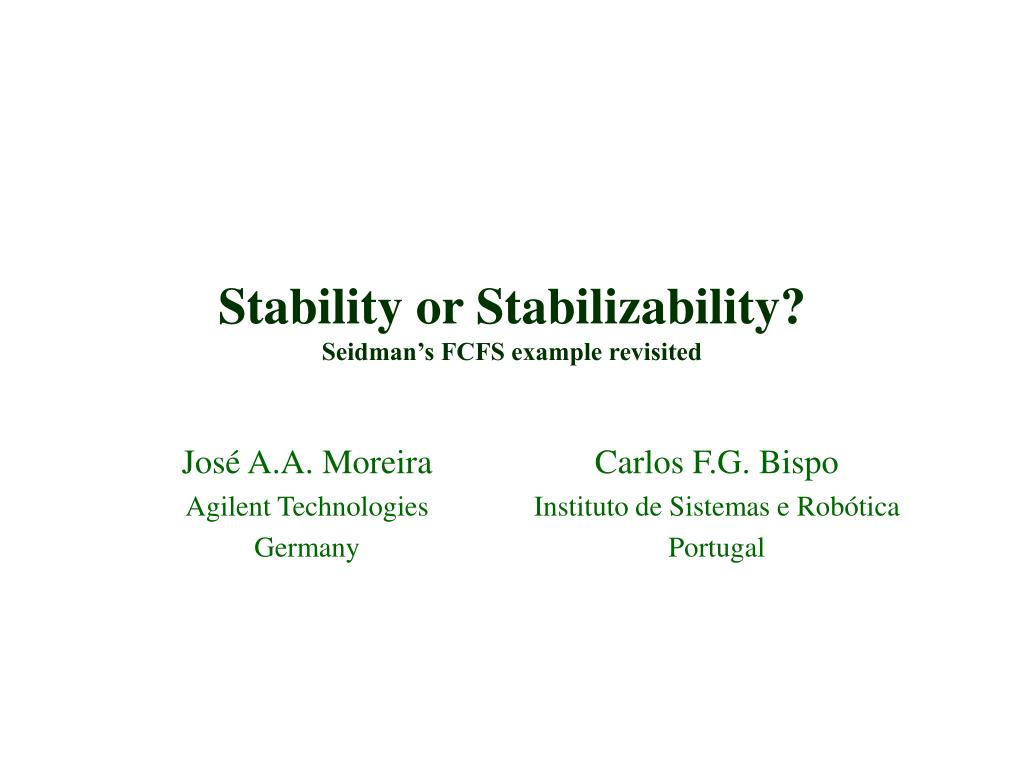 stability or stabilizability seidman s fcfs example revisited l.