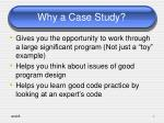 why a case study