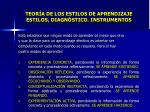 teor a de los estilos de aprendizaje estilos diagn stico instrumentos1