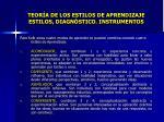 teor a de los estilos de aprendizaje estilos diagn stico instrumentos2