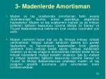 3 madenlerde amortisman
