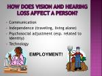 how does vision and hearing loss affect a person