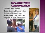 ssp s assist with communication