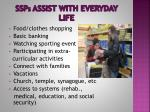 ssp s assist with everyday life