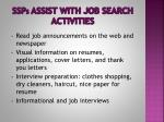 ssp s assist with job search activities