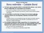 bonos con opciones bono redimible callable bond